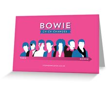 Bowie ch-ch-changes Greeting Card