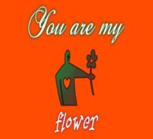 You are may flower by desa-andjela
