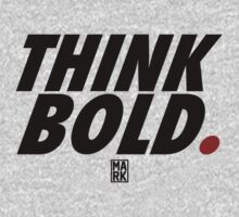 THINK BOLD (BLACK/RED) by Mark Omlor