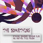 The Something by BenArney
