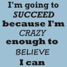 I Will Succeed by mirjenmom