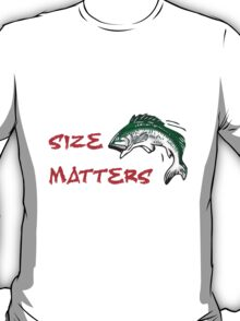 SIZE MATTERS FISHING T T-Shirt