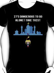 It's dangerous to go alone! T-Shirt