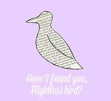 have I found you, flightless bird? by Swells-Ripples