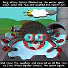 Incy Wincy Spider nursery rhyme - anaglyph 3d by TheDigitalWoods