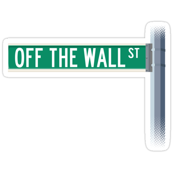 Off The Wall Street by Blayde