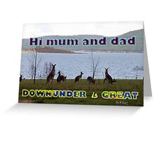 Downunder is Great Greeting Card