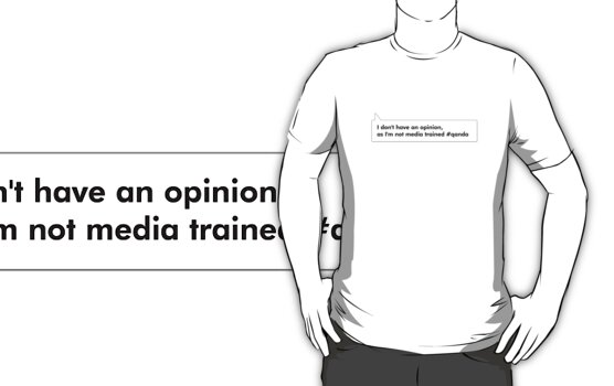 I don't have an opinion, as I'm not media trained #qanda by wolfcat