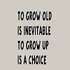 GrowOld/GrowUp by David-Jumel