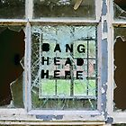 Bang Head Here by BS6 Photography