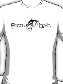 Fresh life improved T-Shirt