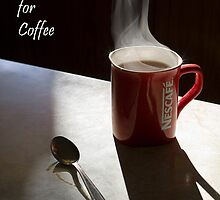 Lets catch up for coffee by Irena Hayes