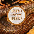 Unbowed, Unbent, Unbroken by sophiestormborn