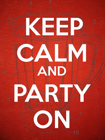Keep Calm and Party On by Edward Fielding