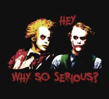 Why So Serious? by Marconi Rebus