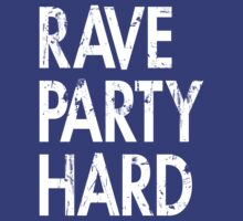 Rave Party Hard by DropBass