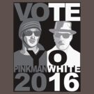 Breaking Bad VOTE YO Pinkman White 2016 tee by BrBa