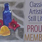 Classic Artistic Still Life Group: Proud Member Banner by Shani Sohn