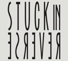 Stuck in Reverse by jubillefei