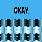 Okay. by iheartgallifrey