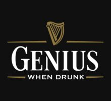 Genius when drunk by LaundryFactory