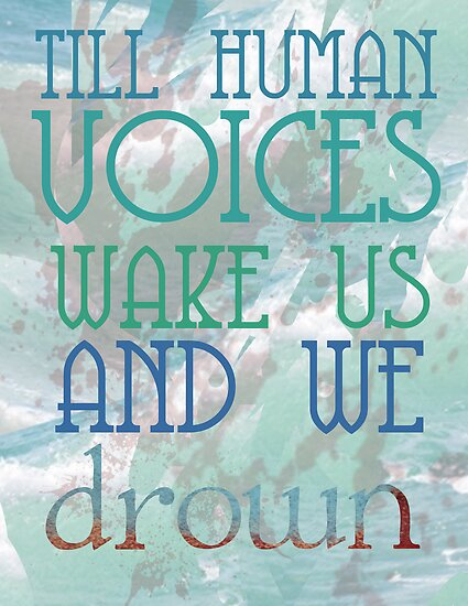 Till Human Voices Wake Us by dreamthesea