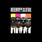 Reservoir Sloths by rcrosss17