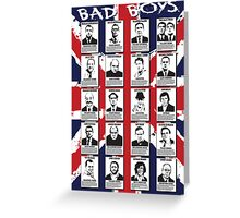 Bad Boys Greeting Card