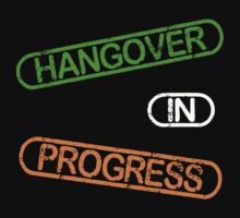 Hangover In Progress by Sarah  Eldred