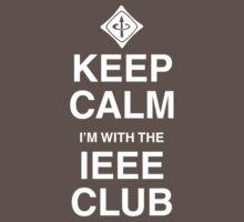 Keep Calm IEEE Club by squidyes