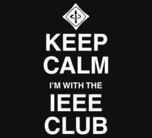 Keep Calm IEEE Club Kids Clothes
