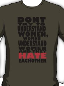 Don't even try. T-Shirt