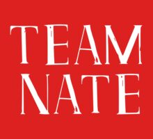 Team Nate - white text by annasense