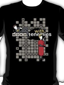 Words with Enemies: Horrible Edition  T-Shirt
