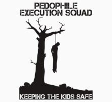 Pedophile Execution Squad by JamesHurrell