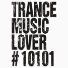 Trance Music Lover #10101 by DropBass