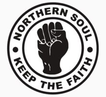 Northern Soul Keep The Faith by Scooterist