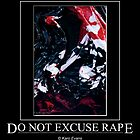 Do not excuse Rape by Karo / Caroline Evans (Caux-Evans)