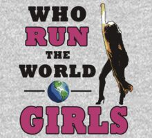 Who Run The World? by AstroNance