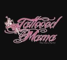 """Tattooed Mama"" by Miss Cherry  Martini"