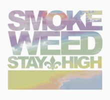 Stay high variant. by BeezApparel