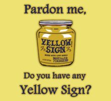 Do you have any Yellow Sign? by Azhmodai