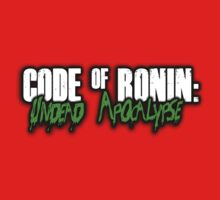Workaholics - Code of Ronin : Undead Apocalypse by xnmex