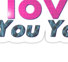 I love the You Yangs - light background Sticker