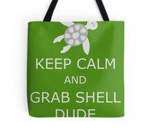 Grab Shell, Dude! Tote Bag