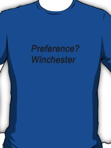 Preference Winchester T-Shirt