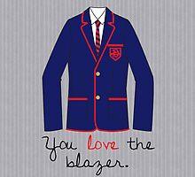 You Love The Blazer by bowtiedarling