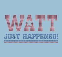 Watt Just Happened JJ Watt by Ngandeyar