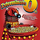 Exterminate O&#x27;s by HartmanArts