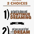 2 Choices by inspiration4us